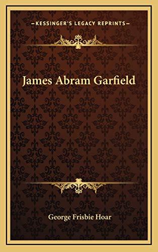 9781168666208: James Abram Garfield