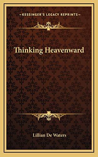 9781168667410: Thinking Heavenward