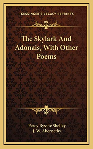 The Skylark And Adonais, With Other Poems (116866831X) by Percy Bysshe Shelley