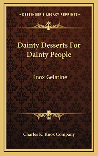 9781168668752: Dainty Desserts for Dainty People: Knox Gelatine