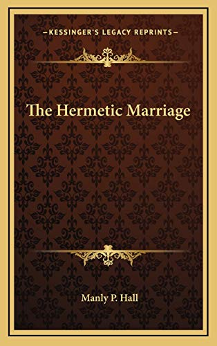 9781168669766: The Hermetic Marriage