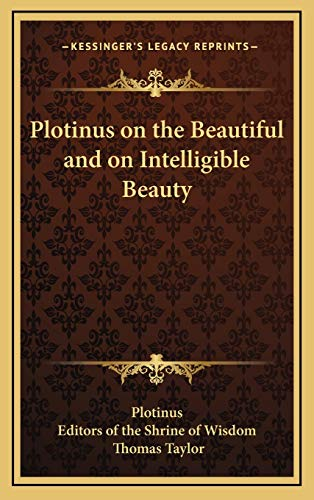 9781168671745: Plotinus on the Beautiful and on Intelligible Beauty