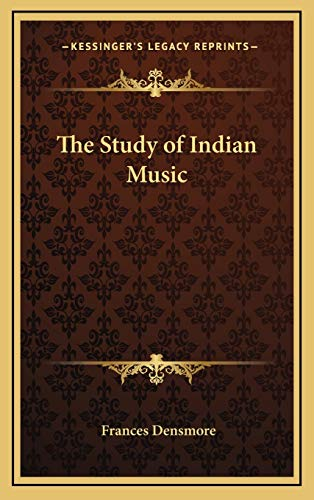 9781168673930: The Study of Indian Music