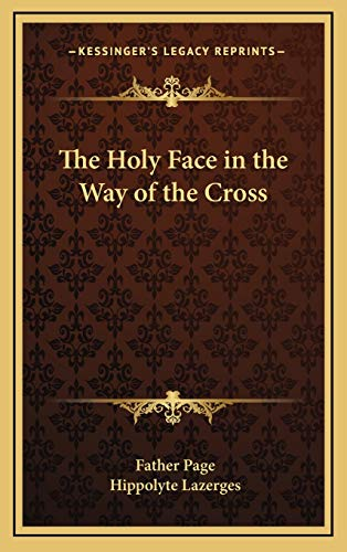 9781168674319: The Holy Face in the Way of the Cross