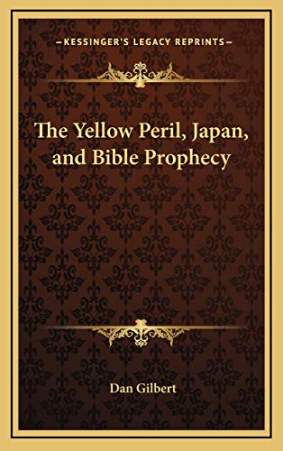 9781168675262: The Yellow Peril, Japan, and Bible Prophecy