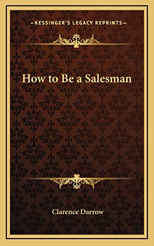 9781168676610: How to Be a Salesman