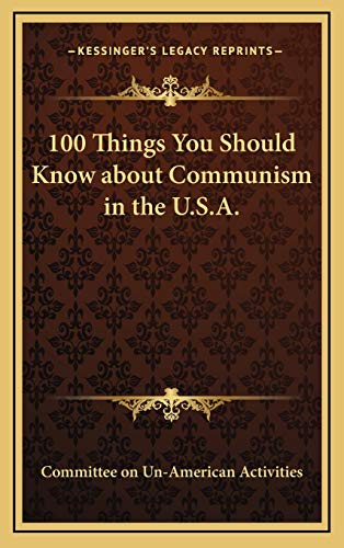 9781168676719: 100 Things You Should Know about Communism in the U.S.A.