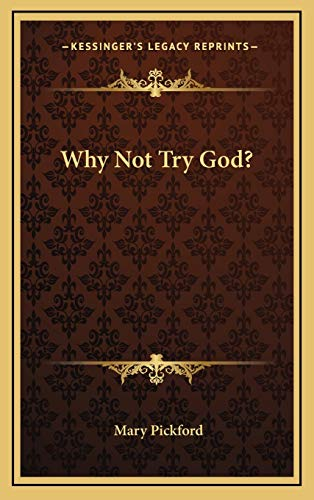9781168677013: Why Not Try God?