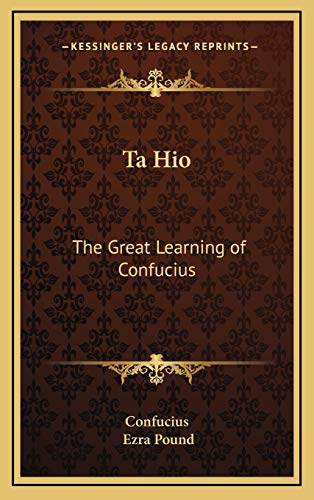 9781168677853: Ta Hio: The Great Learning of Confucius