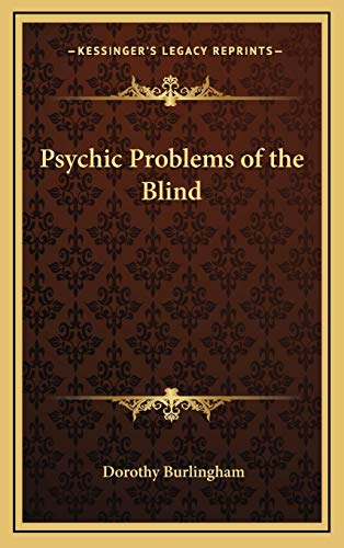 9781168678058: Psychic Problems of the Blind