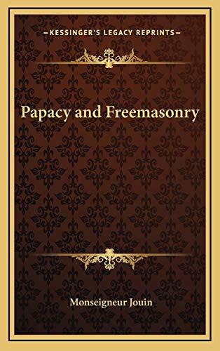 9781168678928: Papacy and Freemasonry