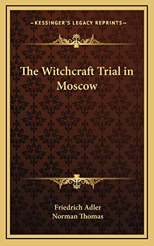 9781168678935: The Witchcraft Trial in Moscow