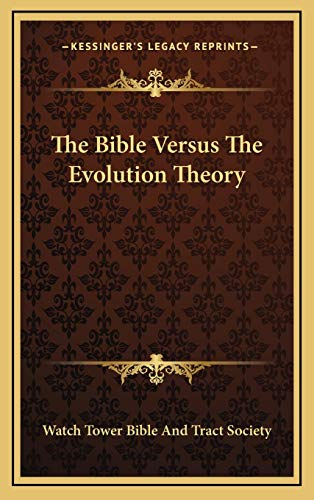 9781168680334: The Bible Versus The Evolution Theory