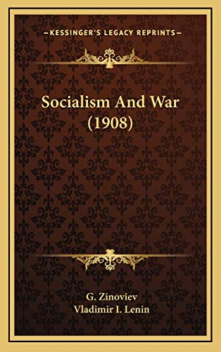 9781168681829: Socialism And War (1908)