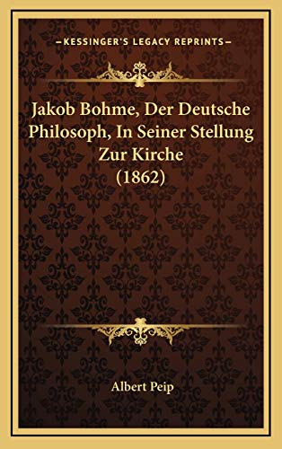 9781168687081: Jakob Bohme, Der Deutsche Philosoph, in Seiner Stellung Zur Kirche (1862)