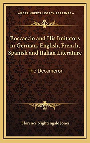9781168694089: Boccaccio and His Imitators in German, English, French, Spanish and Italian Literature: The Decameron