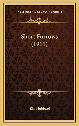 9781168695642: Short Furrows (1911)