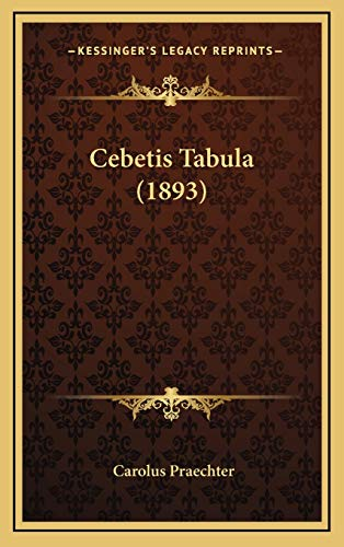 9781168698377: Cebetis Tabula (1893)