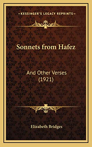 9781168703507: Sonnets from Hafez: And Other Verses (1921)