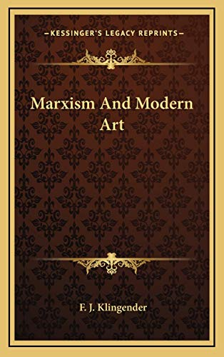 9781168710574: Marxism And Modern Art