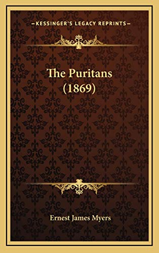 9781168714961: The Puritans (1869)