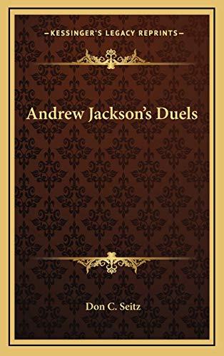 9781168725516: Andrew Jackson's Duels