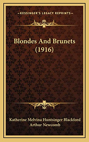 9781168731364: Blondes And Brunets (1916)