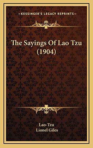 9781168733917: The Sayings Of Lao Tzu (1904)