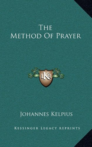 9781168739063: The Method Of Prayer