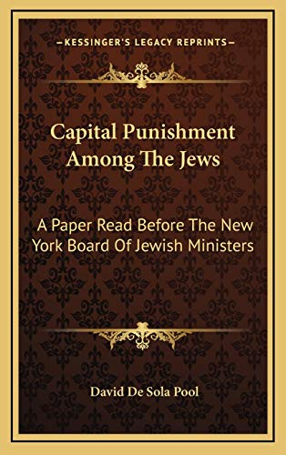 9781168739834: Capital Punishment Among The Jews: A Paper Read Before The New York Board Of Jewish Ministers