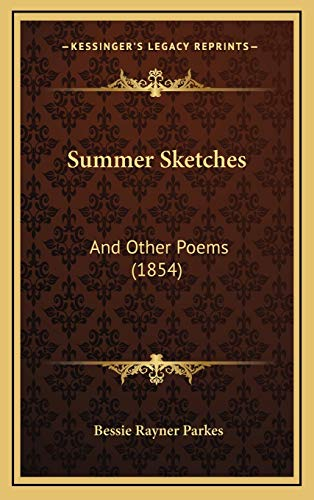 9781168742537: Summer Sketches: And Other Poems (1854)
