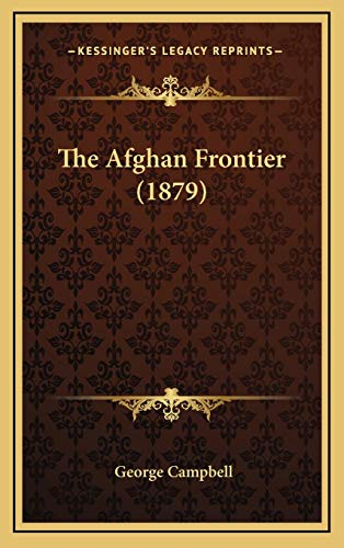 9781168744517: The Afghan Frontier (1879)