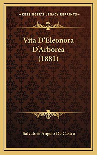 9781168744654: Vita D'Eleonora D'Arborea (1881)