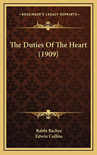 9781168758361: The Duties Of The Heart (1909)