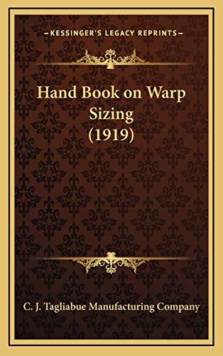 9781168763303: Hand Book on Warp Sizing (1919)