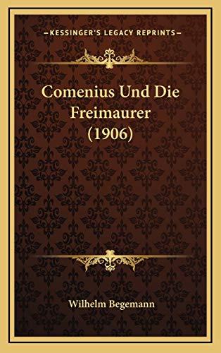 9781168766557: Comenius Und Die Freimaurer (1906) (German Edition)