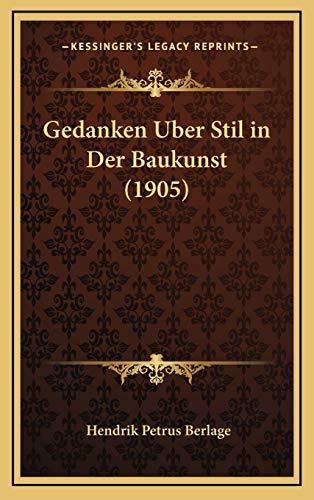 9781168769275: Gedanken Uber Stil in Der Baukunst (1905) (German Edition)