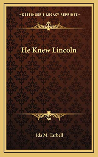 9781168769503: He Knew Lincoln