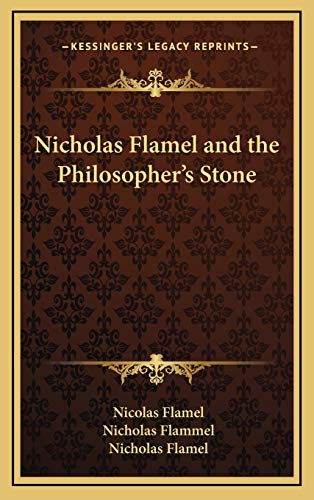 9781168769848: Nicholas Flamel and the Philosopher's Stone