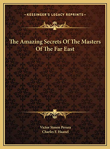 9781168770349: The Amazing Secrets Of The Masters Of The Far East