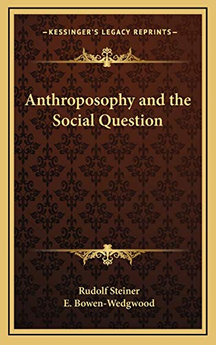 9781168770431: Anthroposophy and the Social Question