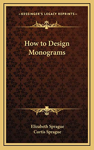 9781168770769: How to Design Monograms