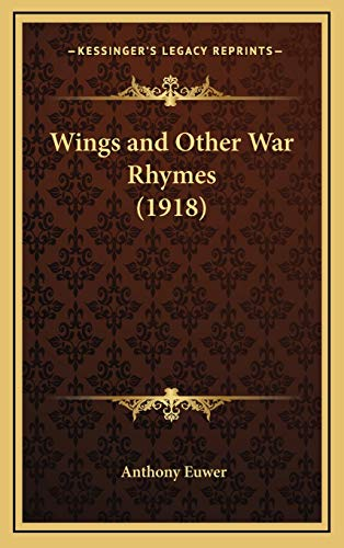 9781168772114: Wings and Other War Rhymes (1918)