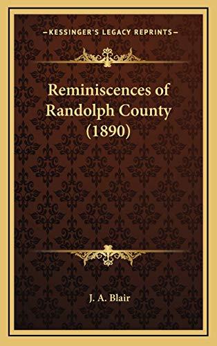 9781168775313: Reminiscences of Randolph County (1890)