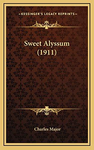 9781168775382: Sweet Alyssum (1911)
