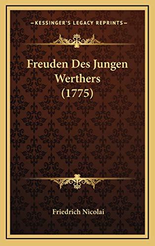 9781168776327: Freuden Des Jungen Werthers (1775)
