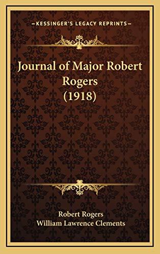 9781168776440: Journal of Major Robert Rogers (1918)
