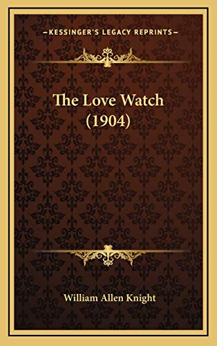 9781168779595: The Love Watch (1904)