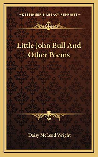9781168787026: Little John Bull And Other Poems