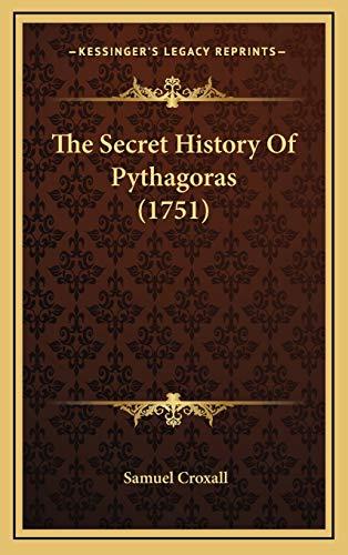 9781168787316: The Secret History of Pythagoras (1751)